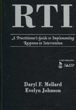 Rti: A Practitioner's Guide to Implementing Response to Intervention (Hardcover)