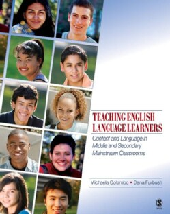 Teaching English Language Learners: Content and Language in Middle and Secondary Mainstream Classrooms (Paperback)