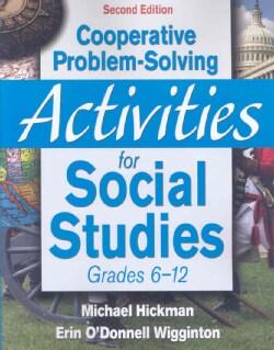 Cooperative Problem-Solving Activities for Social Studies, Grades 6-12 (Paperback)