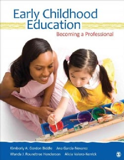 Early Childhood Education: Becoming a Professional (Paperback)