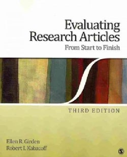 Evaluating Research Articles from Start to Finish (Paperback)