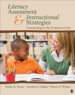 Literacy Assessment and Instructional Strategies: Connecting to the Common Core (Paperback)