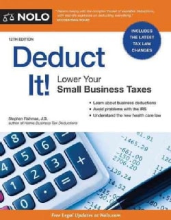 Deduct It!: Lower Your Small Business Taxes (Paperback)
