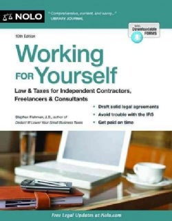Working for Yourself: Law & Taxes for Independent Contractors, Freelancers & Gig Workers of All Types (Paperback)