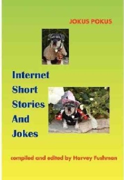 Internet Short Stories And Jokes (Paperback)