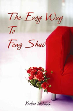 The Easy Way to Feng Shui (Paperback)