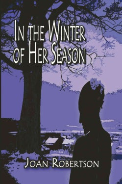 In the Winter of Her Season (Paperback)