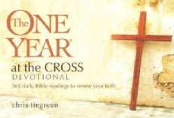The One Year at the Cross Devotional: 365 Daily Bible Readings to Renew Your Faith (Paperback)