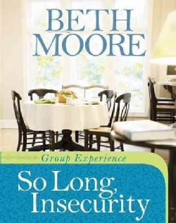 So Long, Insecurity Group Experience (Paperback)