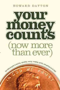 Your Money Counts: The Biblical Guide to Earning, Spending, Saving, Investing, Giving, and Getting Out of Debt (Paperback)