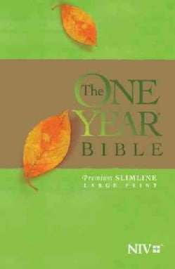 The One Year Bible: The New International Version, Arranged in 365 Daily Readings, Premium Slimline (Paperback)