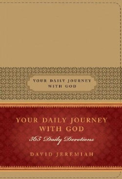 Your Daily Journey With God: 365 Daily Devotions (Paperback)