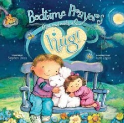 Bedtime Prayers That End With a Hug! (Hardcover)
