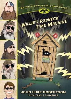 Willie's Redneck Time Machine (Paperback)