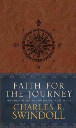 Faith for the Journey: Daily Meditations on Courageous Trust in God (Paperback)