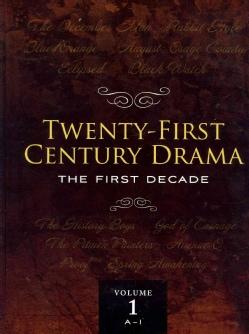 Twenty-First Century Drama: The First Decade (Hardcover)