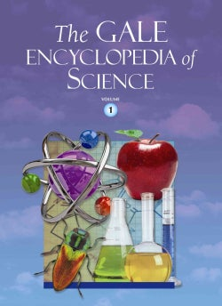 The Gale Encyclopedia of Science (Hardcover)