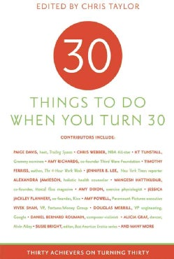 30 Things to Do When You Turn 30 (Paperback)