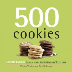 500 Cookies: The Only Cookie Compendium You'll Ever Need (Hardcover)