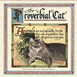 The Proverbial Cat: Feline Inspirations (Hardcover)
