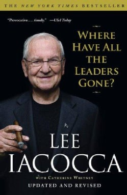 Where Have All the Leaders Gone? (Paperback)