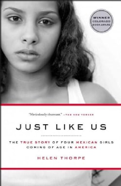 Just Like Us: The True Story of Four Mexican Girls Coming of Age in America (Paperback)