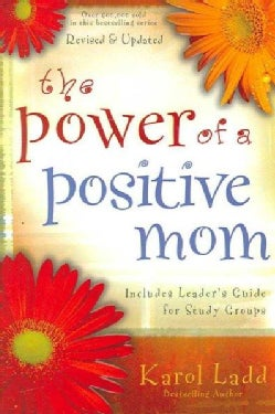 The Power of a Positive Mom (Paperback)