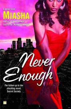 Never Enough (Paperback)