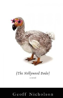 The Hollywood Dodo (Paperback)