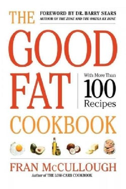 The Good Fat Cookbook (Paperback)
