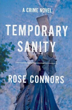 Temporary Sanity: A Crime Novel (Paperback)