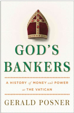 God's Bankers: A History of Money and Power at the Vatican (Hardcover)