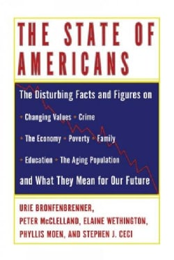 The State of Americans: This Generation and the Next (Paperback)