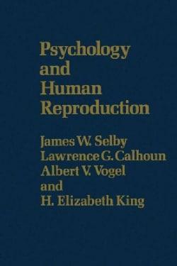 Psychology & Human Reproduction (Paperback)
