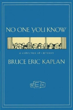 No One You Know: A Collection of Cartoons (Paperback)