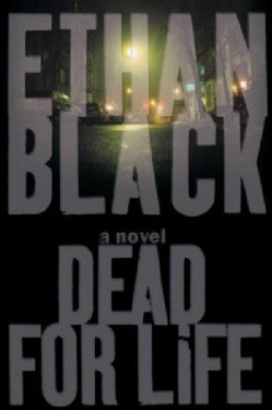Dead for Life (Paperback)