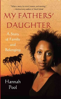 My Fathers' Daughter: A Story of Family and Belonging (Paperback)