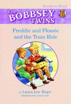 The Bobbsey Twins Freddie And Flossie And The Train Ride (Paperback)