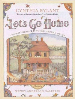 Let's Go Home: The Wonderful Things About a House (Paperback)