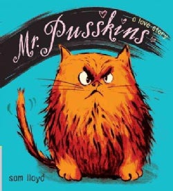 Mr. Pusskins: A Love Story (Hardcover)