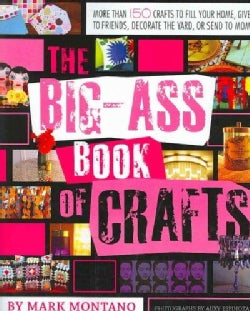 The Big-Ass Book of Crafts (Paperback)