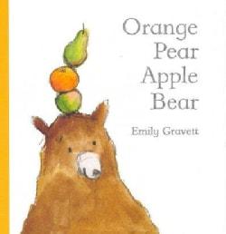 Orange Pear Apple Bear (Hardcover)
