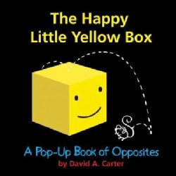 The Happy Little Yellow Box: A Pop-Up Book of Opposites (Board book)