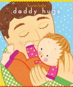 Daddy Hugs (Board book)