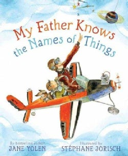 My Father Knows the Names of Things (Hardcover)