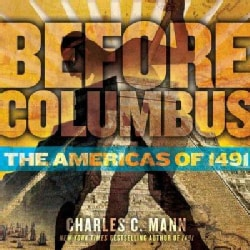 Before Columbus: The Americas of 1491 (Hardcover)
