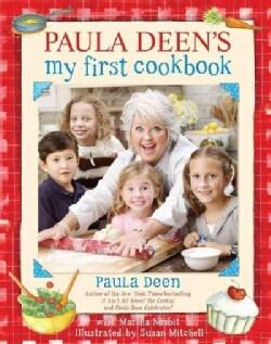 Paula Deen's My First Cookbook (Hardcover)