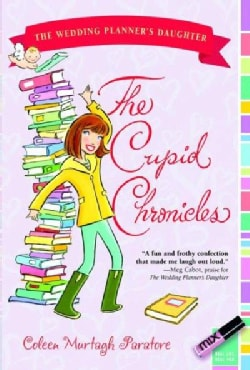 The Cupid Chronicles (Paperback)