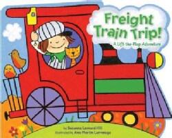 Freight Train Trip! (Board book)