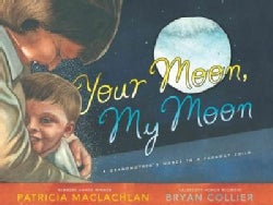Your Moon, My Moon: A Grandmother's Words to a Faraway Child (Hardcover)